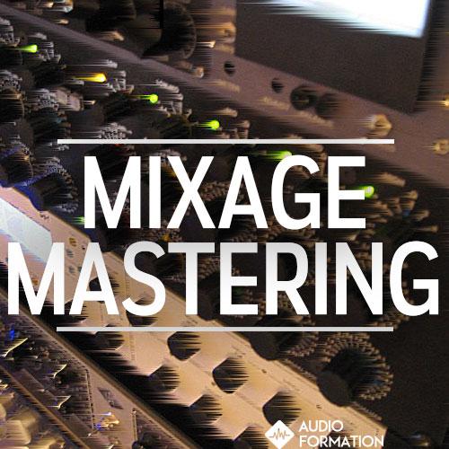 apprendre le mixage et le mastering avec audio formation