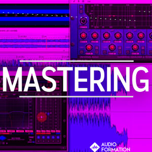 stage-mastering-chez-audio-formation