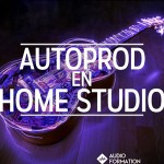 autoprod en home studio @audio-formation