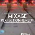 mixage perfectionnement